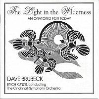 Dave Brubeck & Erich Kunzel & Cincinnati Symphony Orchestra – A Light in the Wilderness