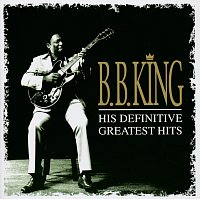 B.B. King – Definitive Greatest Hits