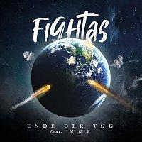 Fightas, MOZ – Ende der Tog (feat. Moz)