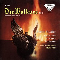 Kirsten Flagstad, Sir Georg Solti – Wagner: Die Walkure (Act III) – Excerpts [Opera Gala – Volume 16]
