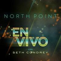 Seth Condrey – North Point En Vivo Con Seth Condrey