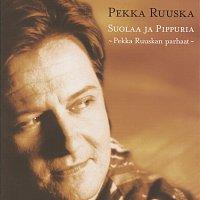 Pekka Ruuska – Suolaa ja pippuria - Pekka Ruuskan parhaat