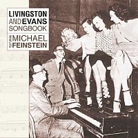 Michael Feinstein – Livingston And Evans Songbook Featuring Michael Feinstein