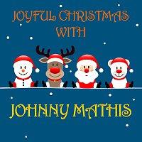 Joyful Christmas With Johnny Mathis