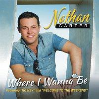Nathan Carter – Where I Wanna Be
