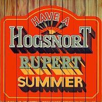 Hogsnort Rupert's Original Flagon Band – Have A Hogsnort Rupert Summer