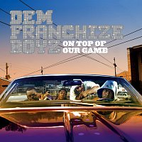 Dem Franchize Boyz – On Top Of Our Game