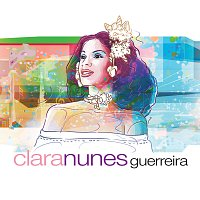 Clara Nunes – Guerreira [Digital]