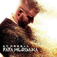 KC Rebell – Fata Morgana