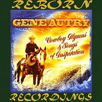 Gene Autry – Cowboy Hymns and Songs of Inspiration (HD Remastered)
