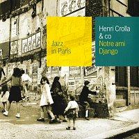 Henri Crolla – Notre Ami Django