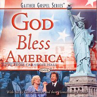 Bill & Gloria Gaither – God Bless America