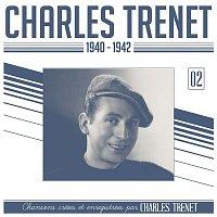 Charles Trenet – 1940 - 1942 (Remasterisé en 2017)