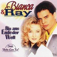 Bianca & Ray – Bis ans Ende der Welt