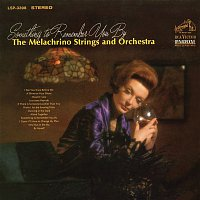 The Melachrino Strings, Orchestra – Something to Remember You By