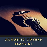 Různí interpreti – Acoustic Covers Playlist