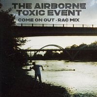 The Airborne Toxic Event – Come On Out [RAC Mix]