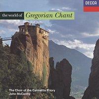 Choir Of The Carmelite Priory, London, John McCarthy – The World of Gregorian Chant