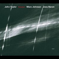 John Taylor, Marc Johnson, Joey Baron – Rosslyn