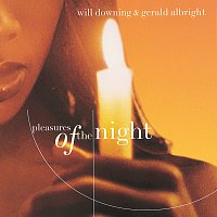 Gerald Albright, Will Downing – Pleasures Of The Night