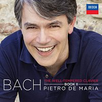 Pietro De Maria – The Well-Tempered Clavier, Book II BWV 870-893