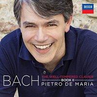 Pietro De Maria – The Well-Tempered Clavier, Book II BWV 870-893