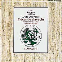 Alan Curtis – Couperin: Harpsichord Suites