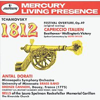 University Of Minnesota Brass Band, Minneapolis Symphony Orchestra, Antal Dorati – Tchaikovsky: 1812 Festival Overture, Op.49; Capriccio Italien / Beethoven: Wellington's Victory