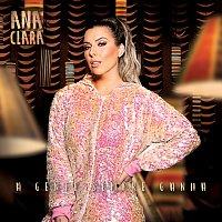 Ana Clara – A Gente Sempre Ganha