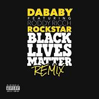 DaBaby, Roddy Ricch – ROCKSTAR [BLM REMIX]