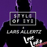Style Of Eye, Lars Allertz – Love Looks