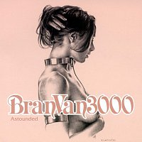 Bran Van 3000, Curtis Mayfield – Astounded