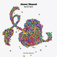 Above & Beyond, Zoe Johnston – My Own Hymn