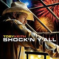 Toby Keith – Shock 'N Y'all
