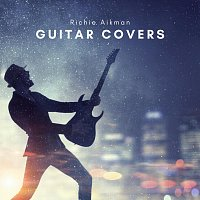 Richie Aikman – Guitar Covers
