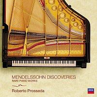 Roberto Prosseda – Mendelssohn / Discoveries