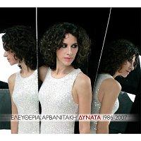 Eleftheria Arvanitaki – Dynata [1986-2007]