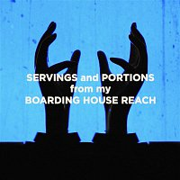 Jack White – Servings and Portions from my Boarding House Reach