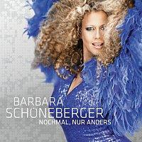 Barbara Schoneberger – Nochmal, nur anders