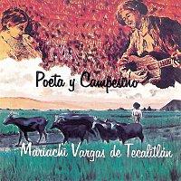 Mariachi Vargas De Tecalitlán – Poeta Y Campesino