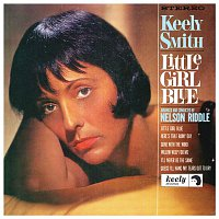 Keely Smith – Little Girl Blue, Little Girl New (Expanded Edition)