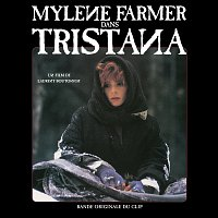 Mylene Farmer – Tristana [Bande originale du clip]