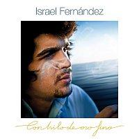 Israel Fernández – Con Hilo De Oro Fino