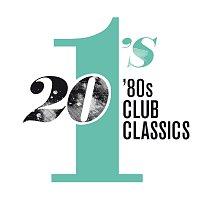 Různí interpreti – 20 #1's: 80's Club Classics