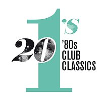 Různí interpreti – 20 #1's: 80's Club Classics