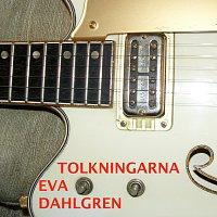 Eva Dahlgren – Tolkningarna