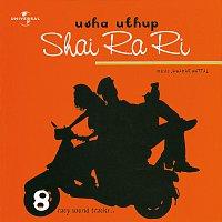 Usha Uthup – Shai Ra Ri