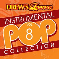 The Hit Crew – Drew's Famous Instrumental Pop Collection [Vol. 8]