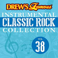 The Hit Crew – Drew's Famous Instrumental Classic Rock Collection [Vol. 38]