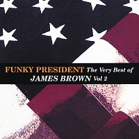 James Brown – Funky President...The Very Best Of James Brown Volume 2